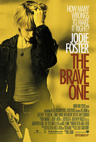 """The Brave One"" Jodie Foster"