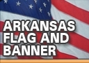 Arkansas Flag and Banner in Little Rock Arkansas