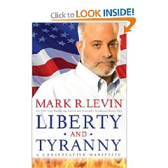 Liberty and Tyranny by Mark R Levin