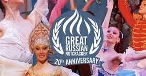 Moscow Ballet Great Russian Nutcracker 20th Anniversary