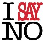 No I Say No