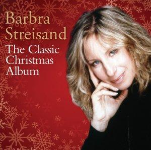 Barbra Streisand The Classic Christmas Album
