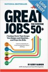Great Jobs for Everyone 50 plus by Kerry Hannon