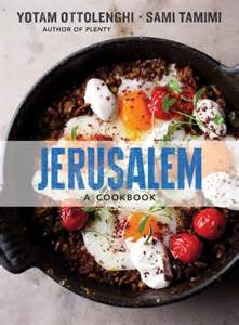 jERUSALEM cookbook by Ottolenghi and Tamimi