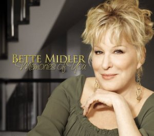 Bette Midler Memories of You