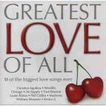 Greatest Love of All
