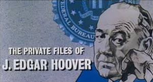 Private files of J Edgar Hoover