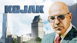 Telly Savalas as Kojak