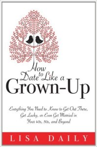 How To Date Like A Grown Up