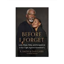 Before I Forget by B Smith