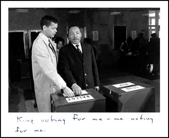 martin-luther-king-voting-for-me-me-voting-for-me-julian-bond